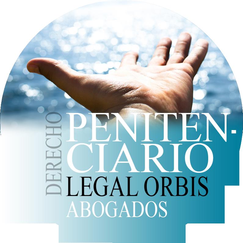 derecho-penitenciario-legal-orbis-abogados-madrid